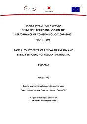 EXPERT EVALUATION NETWORK. DELIVERING POLICY ANALYSIS ON THE PERFORMANCE OF COHESION POLICY 2007-2013. YEAR 1 – 2011. TASK 1: POLICY PAPER ON RENEWABLE ENERGY AND ENERGY EFFICIENCY OF RESIDENTIAL HOUSING. BULGARIA