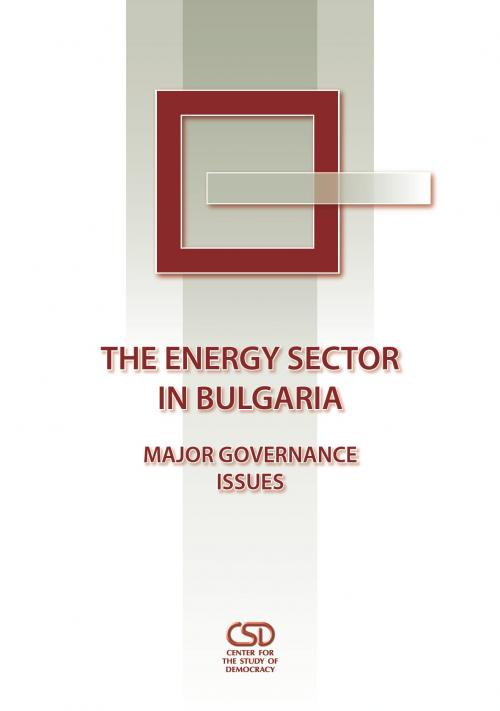 The Energy Sector in Bulgaria: Major Governance Issues