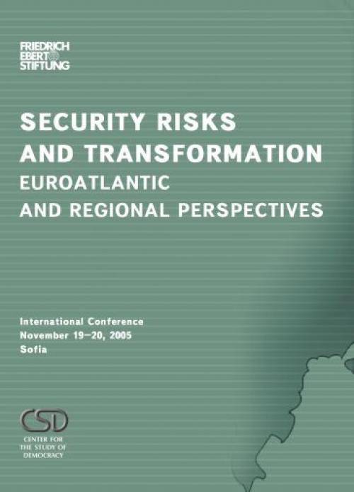 Security Risks and Transformation - Euroatlantic and Regional Perspectives