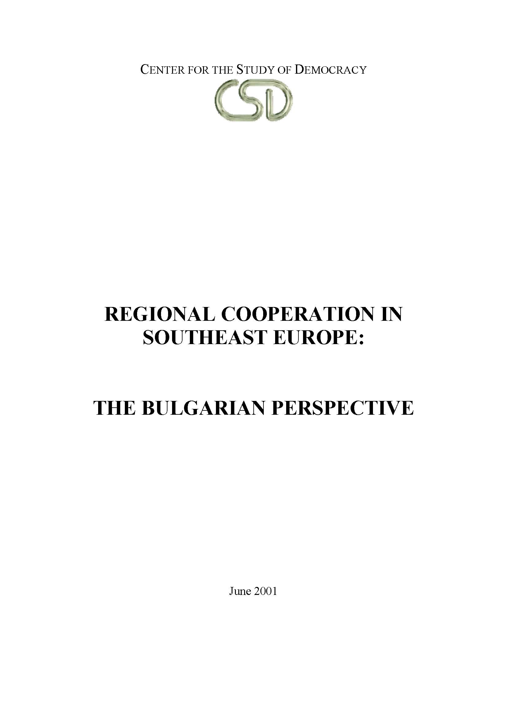 Regional Cooperation in Southeast Europe: The Bulgarian Perspective