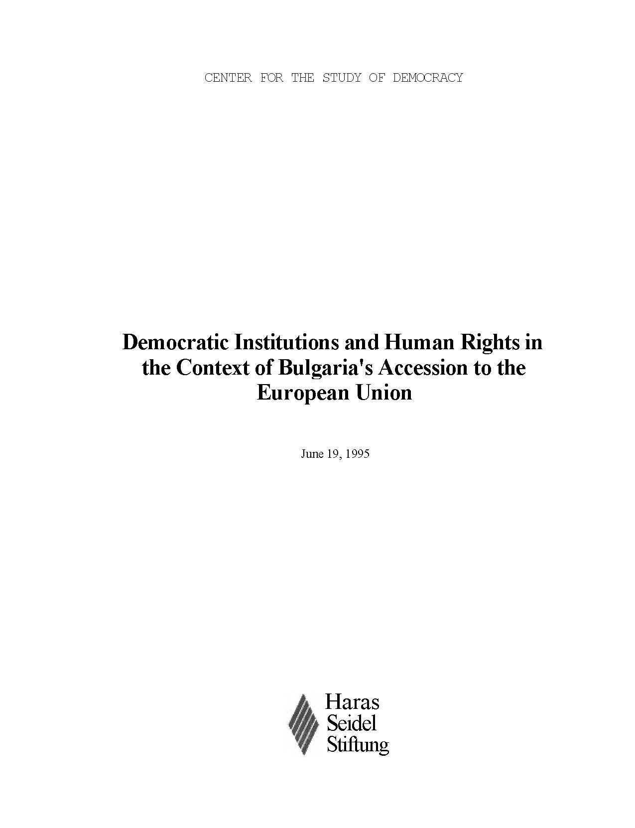 Democratic Institutions and Human Rights in the Context of Bulgaria's Accession to the European Union
