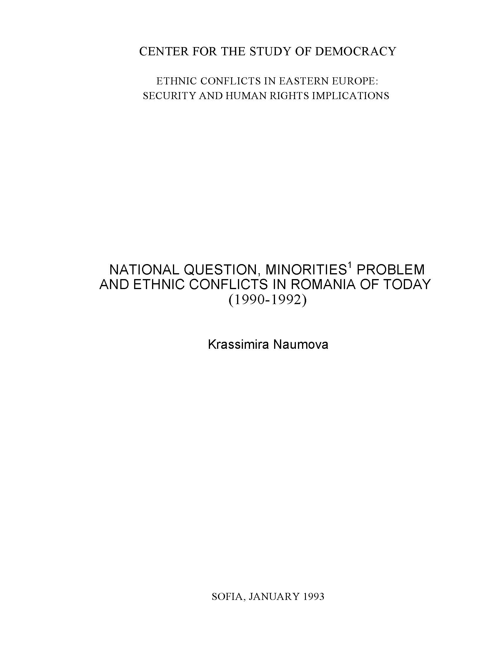 National Question, Minorities' Problem and Ethnic Conflicts in Romania of Today (1990-1992)