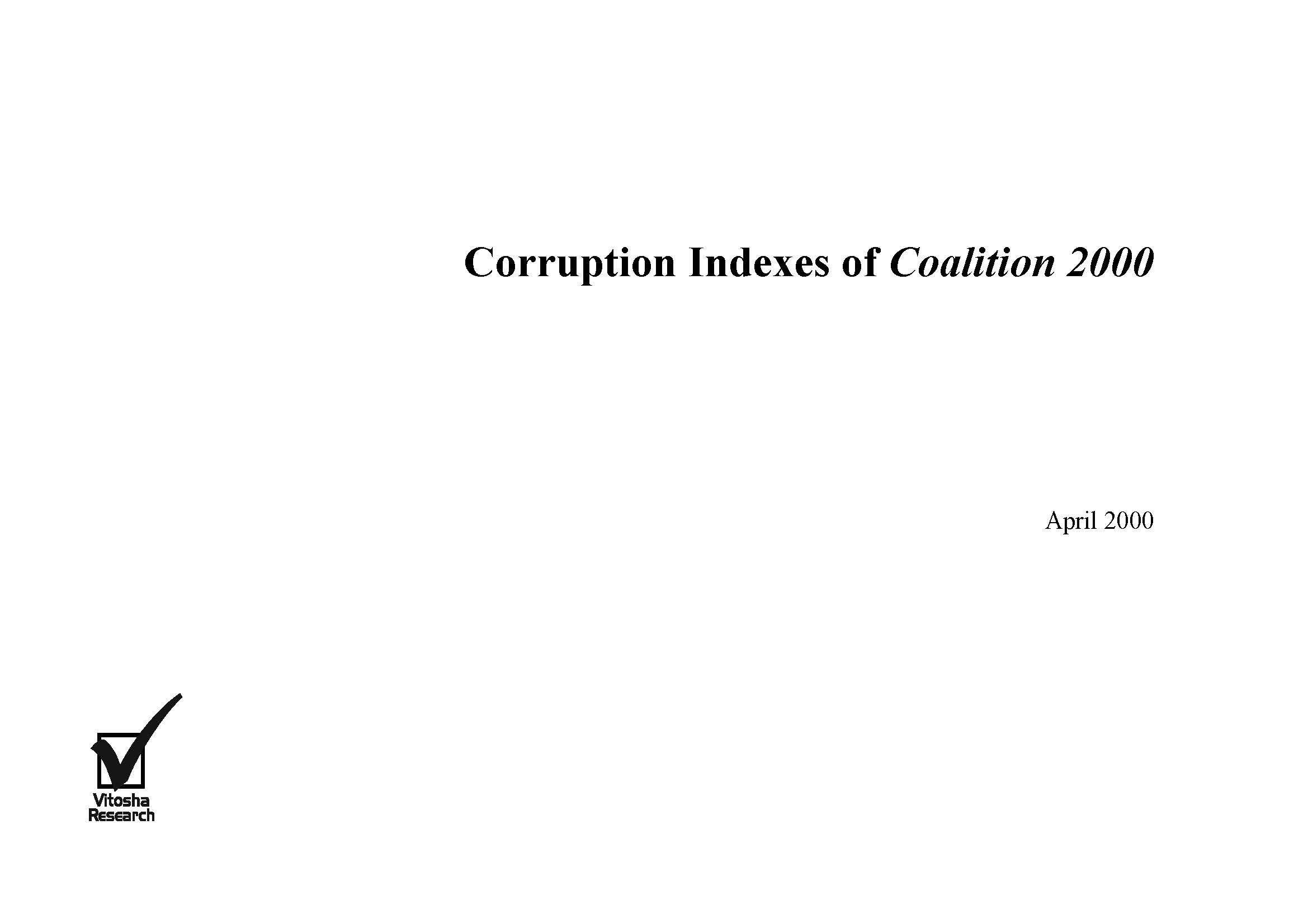 Corruption Indexes of Coalition 2000, April 2000