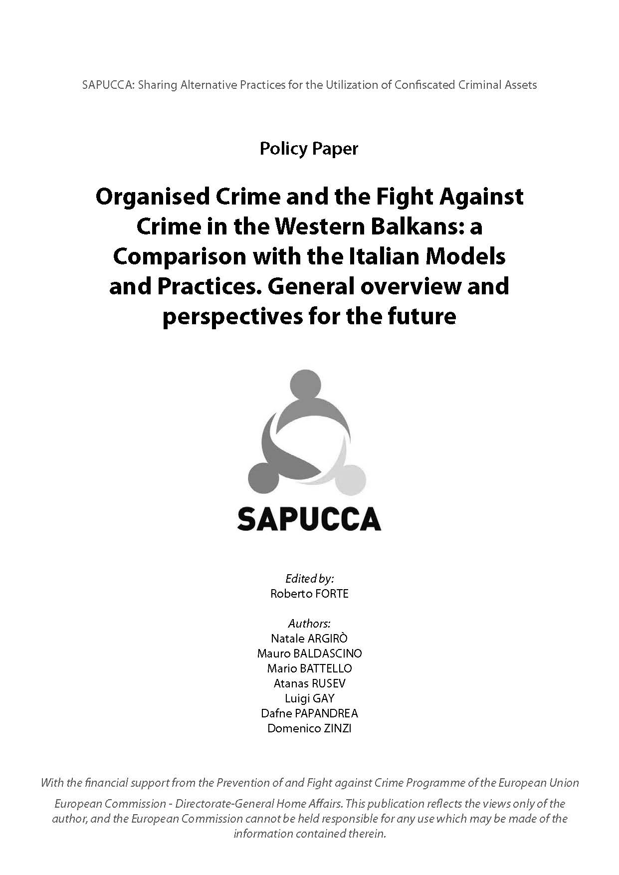 Organised Crime and the Fight Against Crime in the Western Balkans: a Comparison with the Italian Modelsand Practices. General overview and perspectives for the future Cover Image