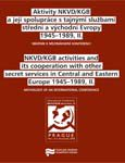 NKVD/KGB Activities and its Cooperation with other Secret Services in Central and Eastern Europe 1945-1989, II. Cover Image