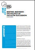 (005) MEETING MEDVEDEV: THE POLITICS OF THE PUTIN SUCCESSION Cover Image