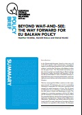 (021) BEYOND WAIT-AND-SEE: THE WAY FORWARD FOR EU BALKAN POLICY