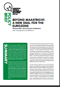 (026) BEYOND MAASTRICHT: A NEW DEAL FOR THE EUROZONE