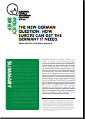 (030) THE NEW GERMAN QUESTION: HOW EUROPE CAN GET THE GERMANY IT NEEDS