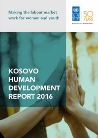 UNDP – Human Development Report 2016 – KOSOVA - Making the Labour Market work for Women and Youth