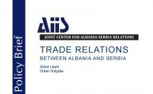 TRADE RELATIONS BETWEEN ALBANIA AND SERBIA (Policy Brief 2016/1)