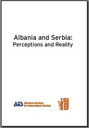 Albania and Serbia: Perceptions and Reality