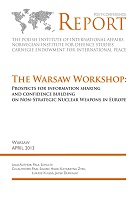 The Warsaw Workshop Prospects for Information Sharing and Confidence Building on Non-Strategic Nuclear Weapons in Europe