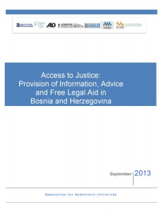Access to Justice: Provision of Information, Advice and Free Legal Aid in Bosnia and Herzegovina