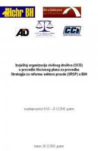 Civil Society Organizations Report (CSO) on Implementation of the Action Plan for the Implementation of the Justice Sector Reform Strategy (JSB) in BiH (2010) Cover Image