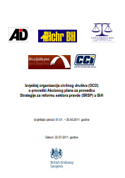 Report of civil society organizations (CSOs) on the implementation of the Action Plan for the implementation of the Justice Sector Reform Strategy (JSRS) in BiH (January 1 - June 30, 2011) Cover Image