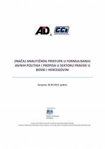 Importance of Analytical Approach in the Elaboration of Public Policies and Regulations in the Justice Sector in Bosnia and Herzegovina Cover Image