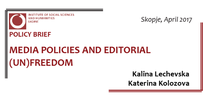 Media Policies and Editorial (Un)Freedom