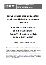 How far do the borders of the West extend? Russian/Polish strategic conflicts in the period 1990-2010