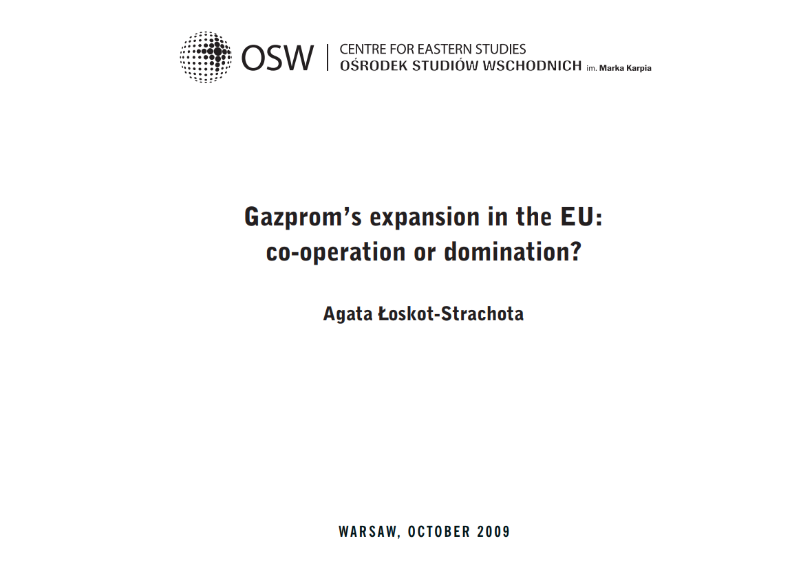 Gazprom's expansion in the EU: co-operation or domination?