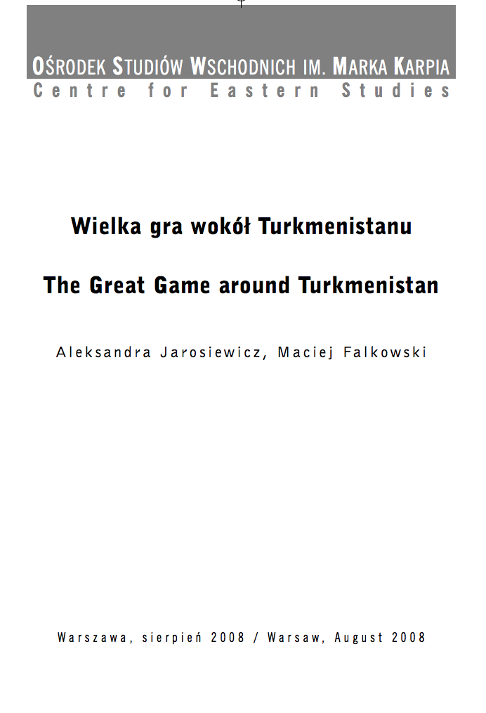 The Great Game around Turkmenistan