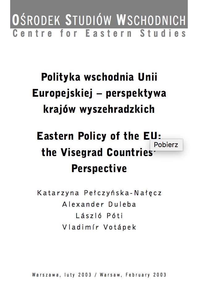 Eastern Policy of the EU: the Visegrad Countries' Perspective. Thinking about an Eastern Dimension Cover Image