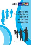 Gender and Security Sector Reform in Bosnia and Herzegovina