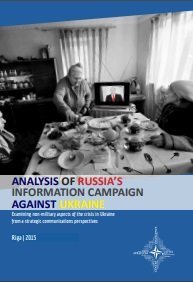 ANALYSIS OF RUSSIA'S INFORMATION CAMPAIGN AGAINST UKRAINE Cover Image