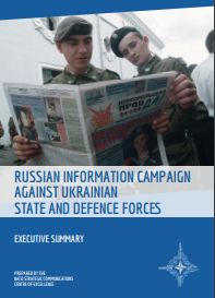 EXECUTIVE SUMMARY - RUSSIAN INFORMATION CAMPAIGN AGAINST UKRAINIAN STATE AND DEFENCE FORCE Cover Image