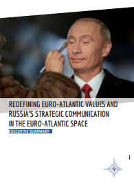 EXECUTIVE SUMMARY - REDEFINING EURO-ATLANTIC VALUES AND RUSSIA'S STRATEGIC COMMUNICATION IN THE EURO-ATLANTIC SPACE Cover Image