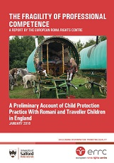 THE FRAGILITY OF PROFESSIONAL COMPETENCE. A Preliminary Account of Child Protection Practice with Romani and Traveller Children in England Cover Image