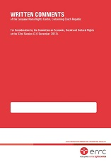 WRITTEN COMMENTS of the European Roma Rights Centre and Chiricli, Concerning Ukraine (For Consideration by the Committee on Economic, Social and Cultural Rights at the 52nd Session 28th April to 23rd May 2014) Cover Image