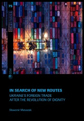 In search of new routes. Ukraine's foreign trade after the Revolution of Dignity