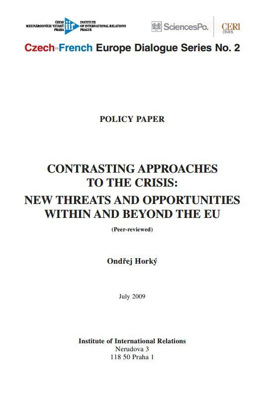 Contrasting Approaches to the Crisis: New Threats and Opportunities within and beyond the EU