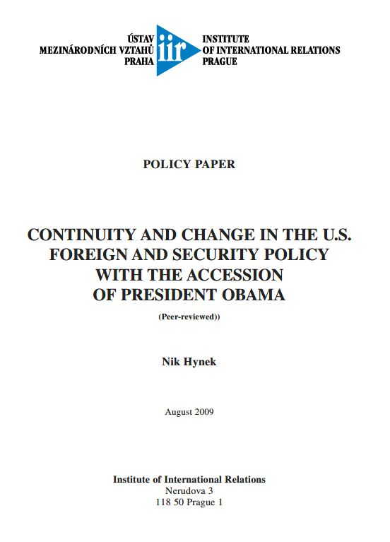 Continuity and Change in the U.S. Foreign and Security Policy with the Accession of President Obama