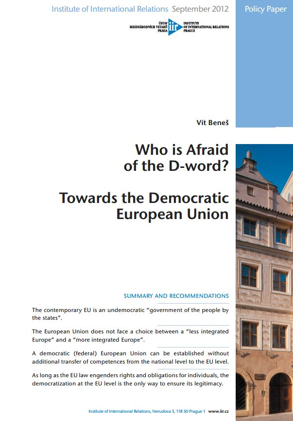 Who is Afraid of the D-word? Towards the Democratic European Union