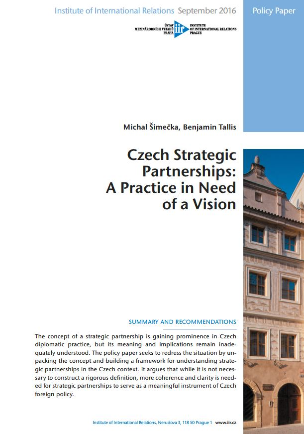 Czech Strategic Partnerships: A Practice in Need of a Vision