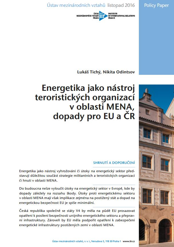 Energy as an instrument of terrorist organizations in the field of MENA, impacts on the EU and the Czech Republic Cover Image