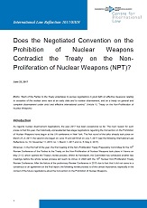 Does the Negotiated Convention on the Prohibition of Nuclear Weapons Contradict the Treaty on the Non-Proliferation of Nuclear Weapons (NPT)?