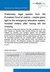 Preliminary legal opinion from the European Court of Justice – maybe green light to the emergency relocation system, hundred meters after having left the crossing