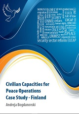 Civilian Capacities for Peace Operations. Case Study – Finland