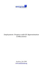 Employment: Progress with EU Approximation in Macedonia