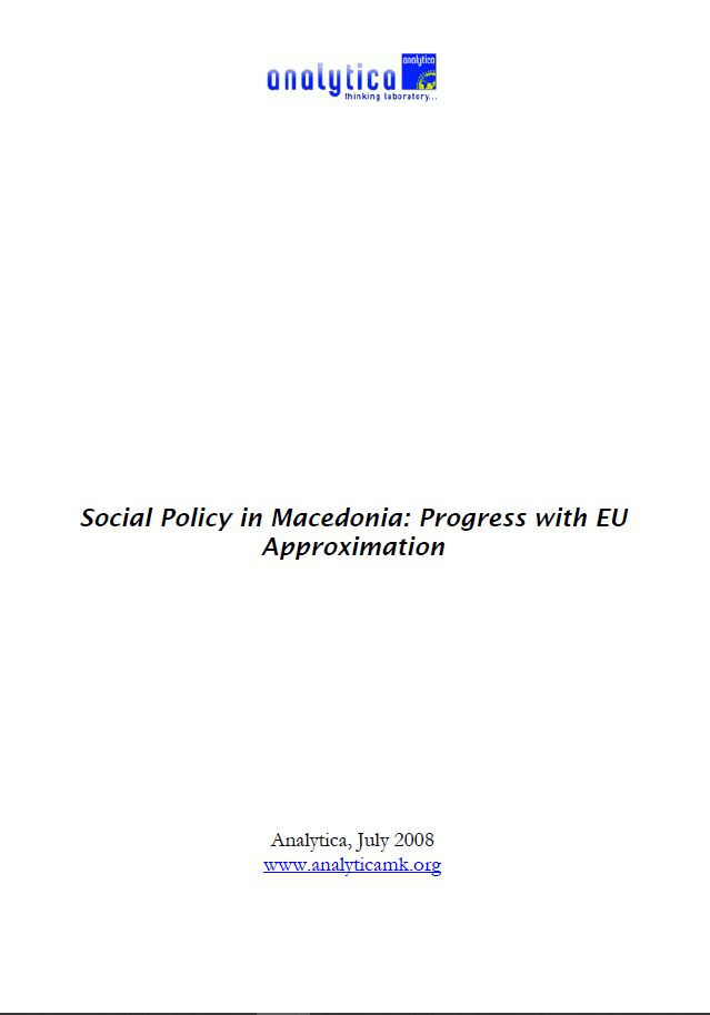 Social Policy in Macedonia: Progress with EU Approximation