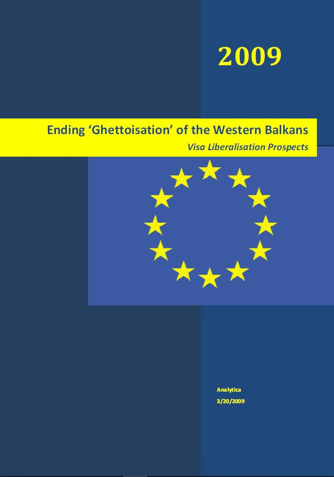 Ending 'Ghettoisation' of the Western Balkans – Visa Liberalisation Prospects