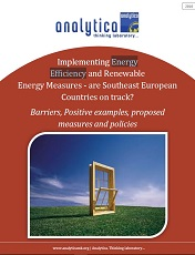 Implementing Energy Efficiency and Renewable Energy Measures – are Southeast European Countries on track? Barriers, Positive Examples, Proposed Measures and Policies