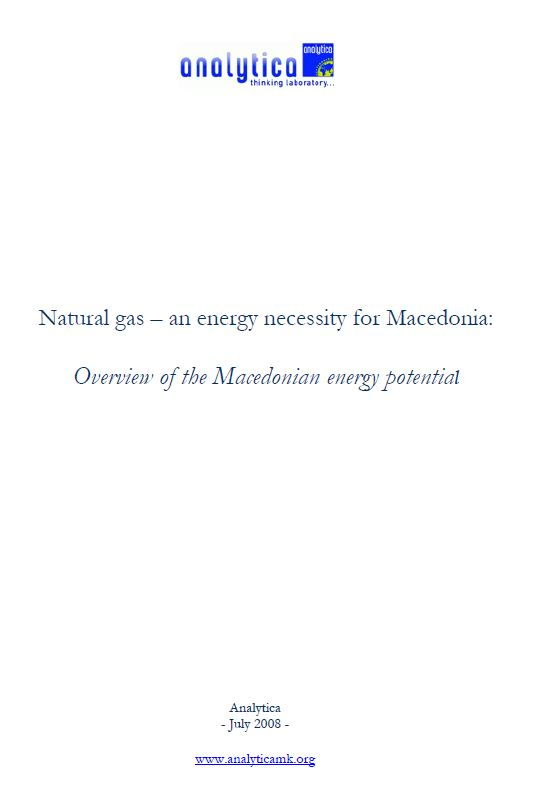 Natural Gas – an Energy Necessity for Macedonia: Overview of the Macedonian Energy Potential
