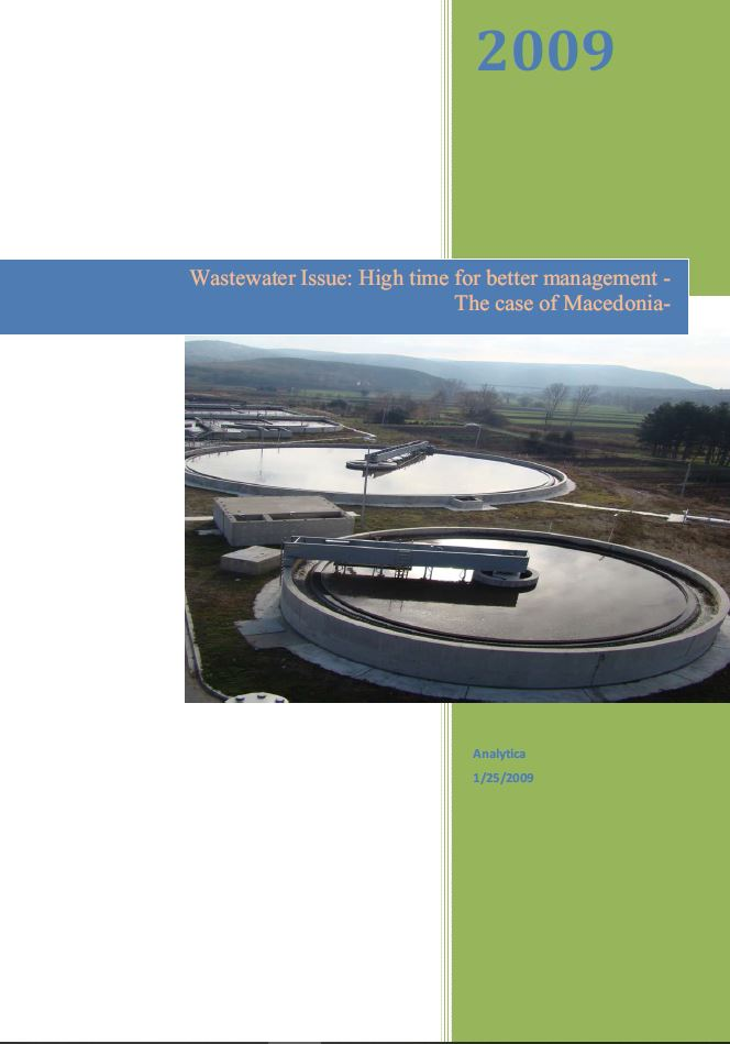 Wastewater Issue: High Time for Better Management – The Case of Macedonia