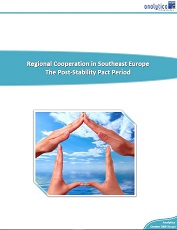 Regional Cooperation in Southeast Europe – The Post-Stability Pact Period