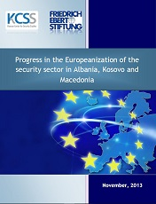 Progress in the Europeanization of the Security Sector in Albania, Kosovo and Macedonia