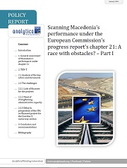 Scanning Macedonia's performance under the European Commission's progress report's chapter 21: A race with obstacles? – Part I